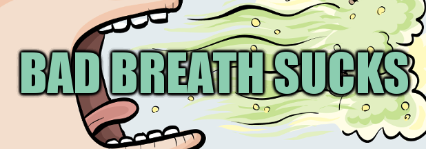 What Causes Bad Breath?: 6 Causes