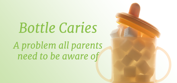 What Parents Need to Know about Bottle Caries